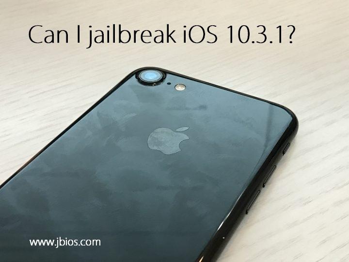 jailbreak ios 10.3.1